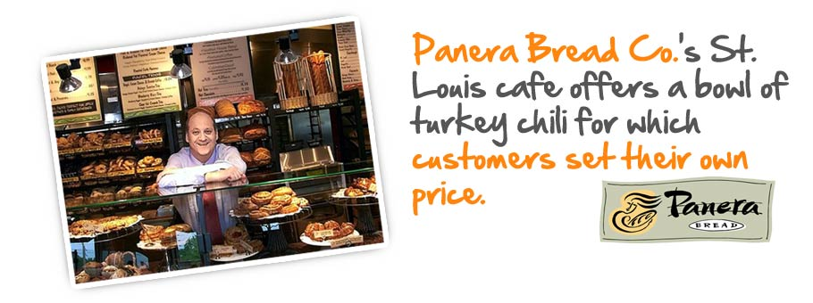 Panera Bread Co.'s St. Louis cafe offers a bowl of turkey chili for which customers set their own price.