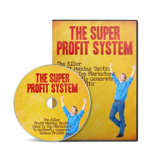 The Super Profit System - Video Course