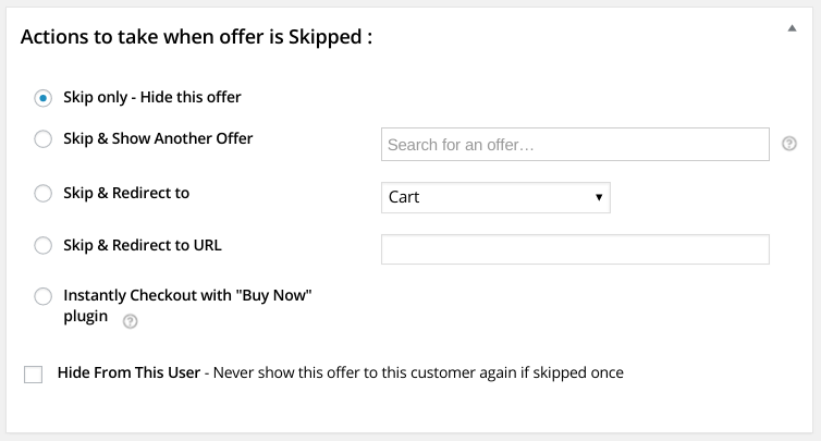 Actions to take when offer is Skipped