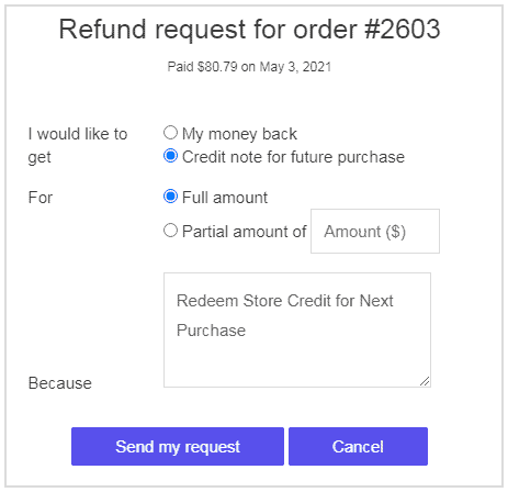 Customer requests for a store credit
